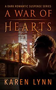 A War of Hearts: A  Dark Romance Psychological Thriller