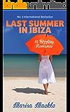 LAST SUMMER IN IBIZA: A sizzling, summer poolside read!