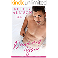 Daring You: A Brother's Best Friend Romance (Players to Lovers Book 2)