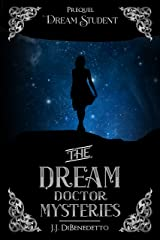 Dream Student (The Dream Doctor Mysteries Book 1) Kindle Edition