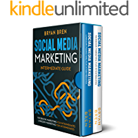 Social Media Marketing - Intermediate Guide : The Guides To Facebook And LinkedIn Advertising For Intermediates