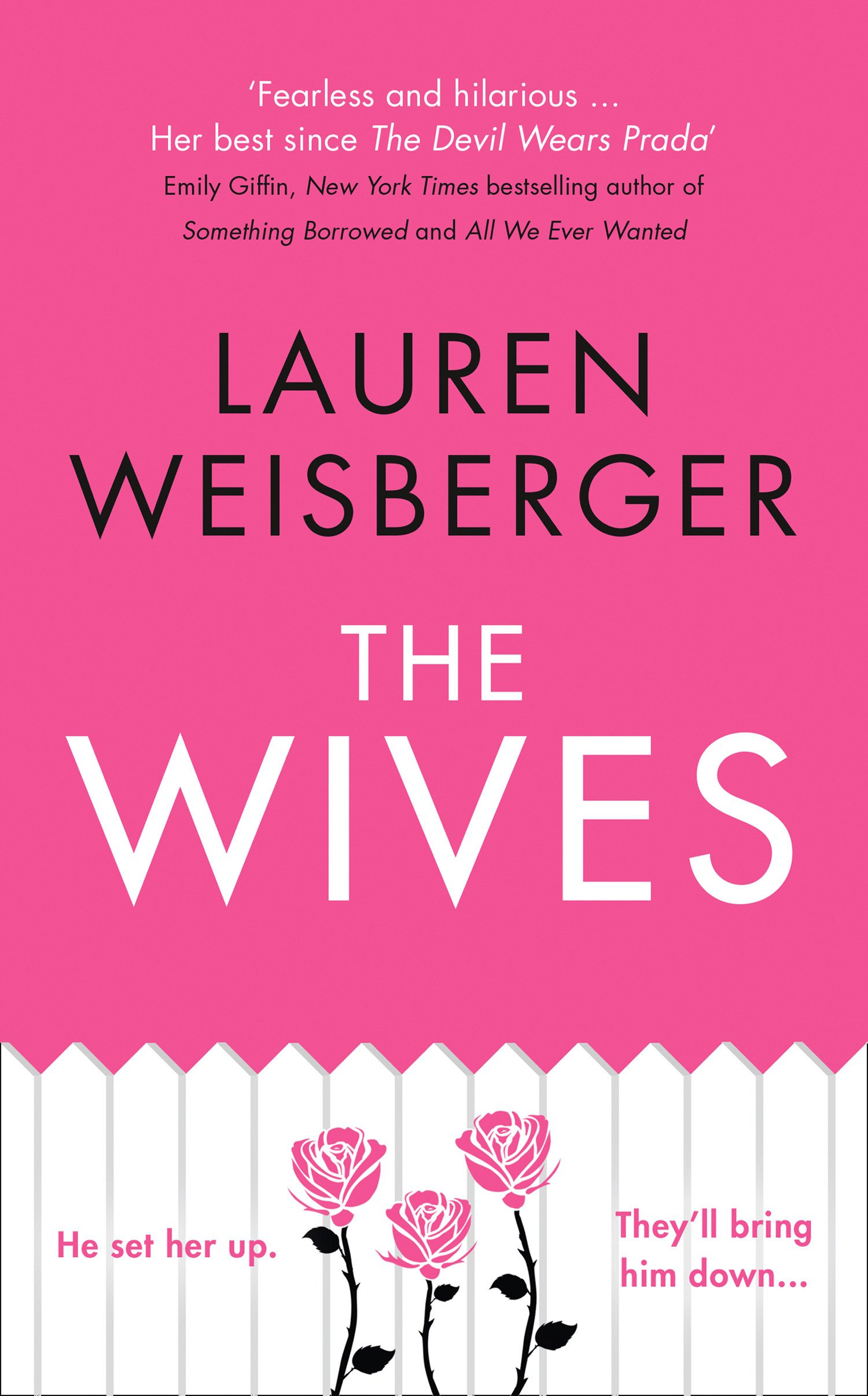 3eb90b28ed1 The Wives (The Devil Wears Prada Series, Book 3) Paperback – 12 Jul 2018