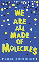 We Are All Made Of Molecules (English