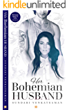Her Bohemian Husband (Marriages Made in India Book 6)