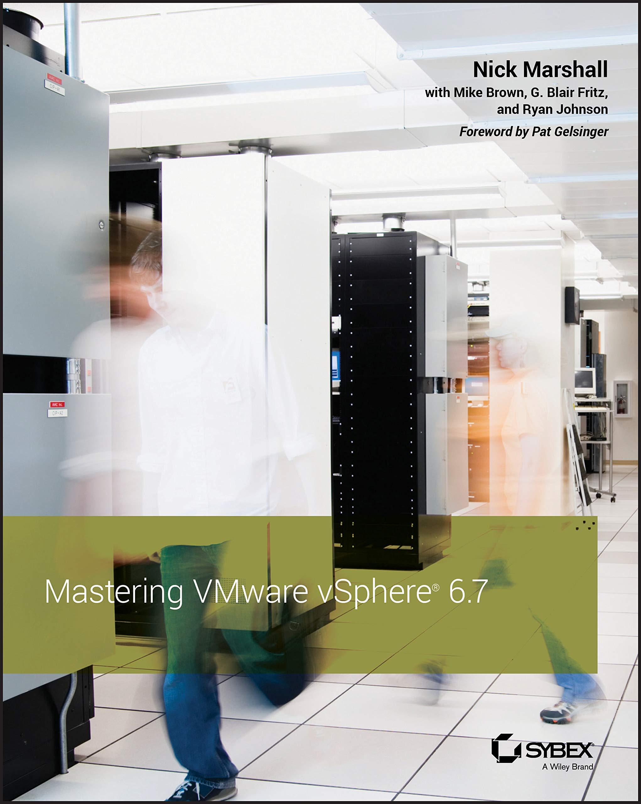 Marshall, N: Mastering VMware vSphere 6.7: Amazon.es: Marshall, Nick: Libros en idiomas extranjeros