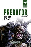 Predator, Prey (The Beast Arises)