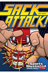 Sack Attack! (Sports Illustrated Kids Graphic Novels) Kindle Edition