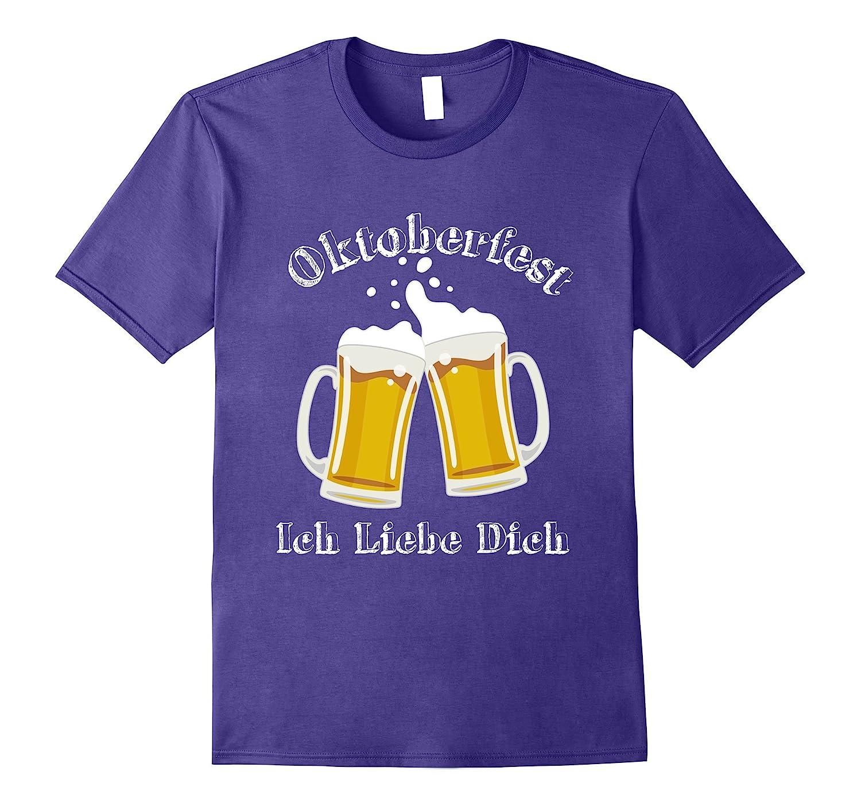 Ich Liebe Dich Beer Shirt - German Oktoberfest Drinking Team-FL