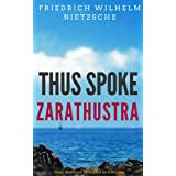 Thus Spoke Zarathustra: Color Illustrated, Formatted for E-Readers (Unabridged Version)