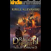 Dragon Heart: Sea of Sorrow. LitRPG Wuxia Series: Book 5 book cover