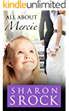 All About Mercie: inspirational women's fiction (The Mercie series Book 3)