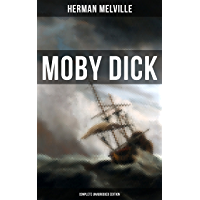 Moby Dick (Complete Unabridged Edition) (English Edition)