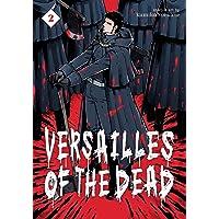 Versailles Of The Dead Vol 2