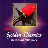 Golden Classics in the Last 300 years
