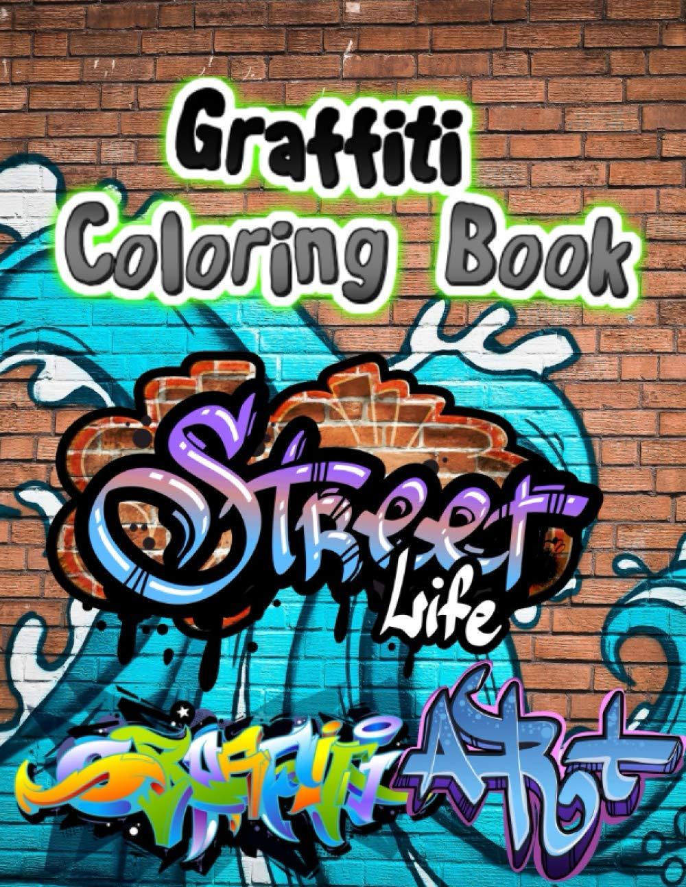 Graffiti Coloring Book: Graffiti Colouring Books for Adults ...