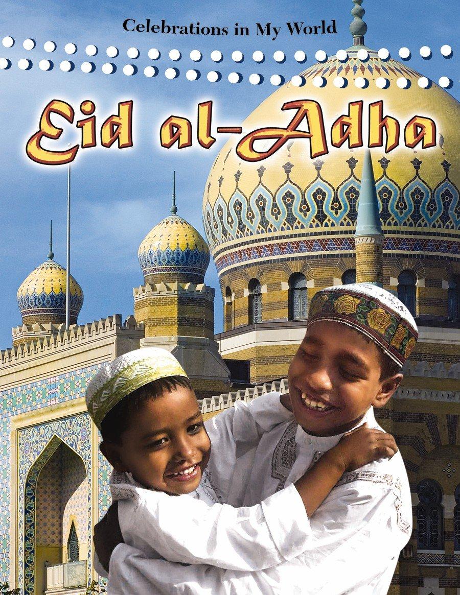 Eid Al-Adha (Celebrations in My World (Library))