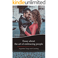 Essay about the art of embracing people: Argentine Tango and Coaching book cover