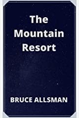 The Mountain Resort Kindle Edition