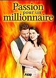 Passion pour un millionnaire