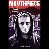 Mouthpiece (Oberon Modern Plays)