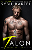 Talon (The Uncompromising Series Book 1) (English Edition)