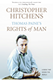 Thomas Paine's Rights of Man: A Biography (BOOKS THAT SHOOK THE WORLD) (English Edition)