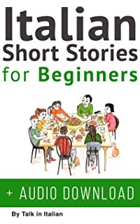 Italian short stories for beginners 8 unconventional short italian short stories for beginners italian audio improve your reading and listening skills fandeluxe Gallery