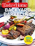 Taste of Home Backyard Barbecues: 405 Dishes for Sizzling Celebrations