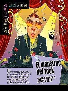El monstruo del rock (Aventura Joven) (Spanish Edition)