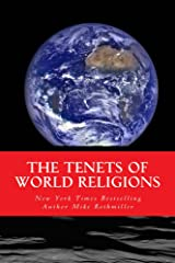 The Tenets of World Religions (The World's Greatest Codes Book 2)