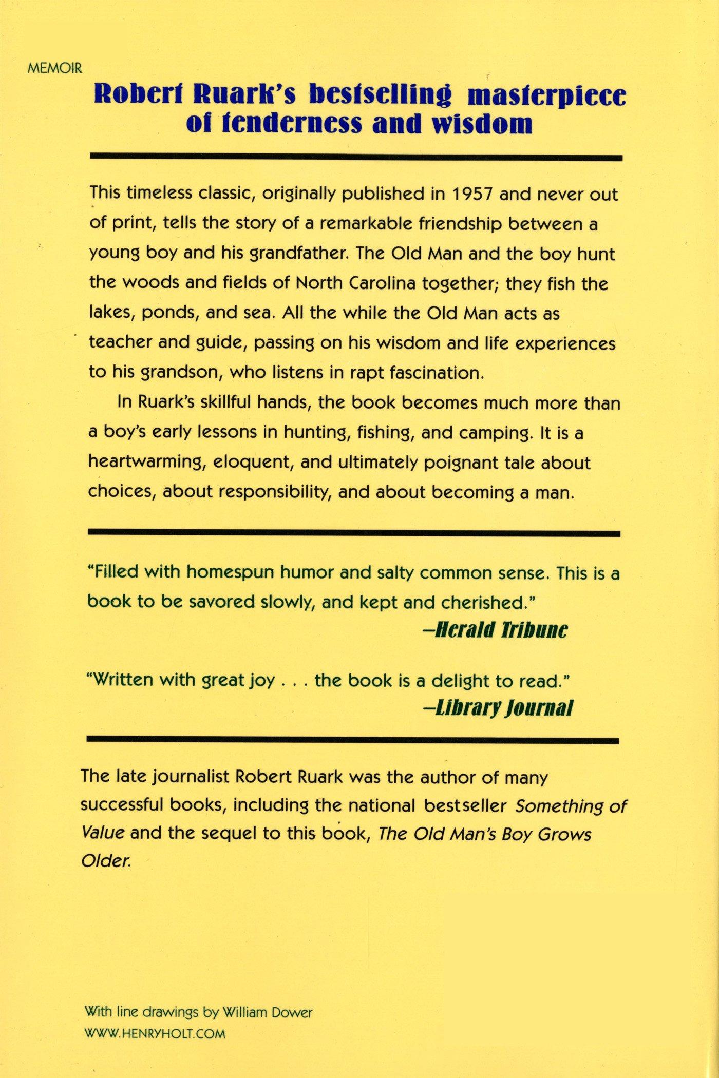 The Old Man And The Boy: Robert Ruark: 9780805026696: Amazon: Books