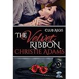 The Velvet Ribbon (Club Aegis Book 1)