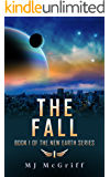 The Fall: Book 1 of the New Earth Series