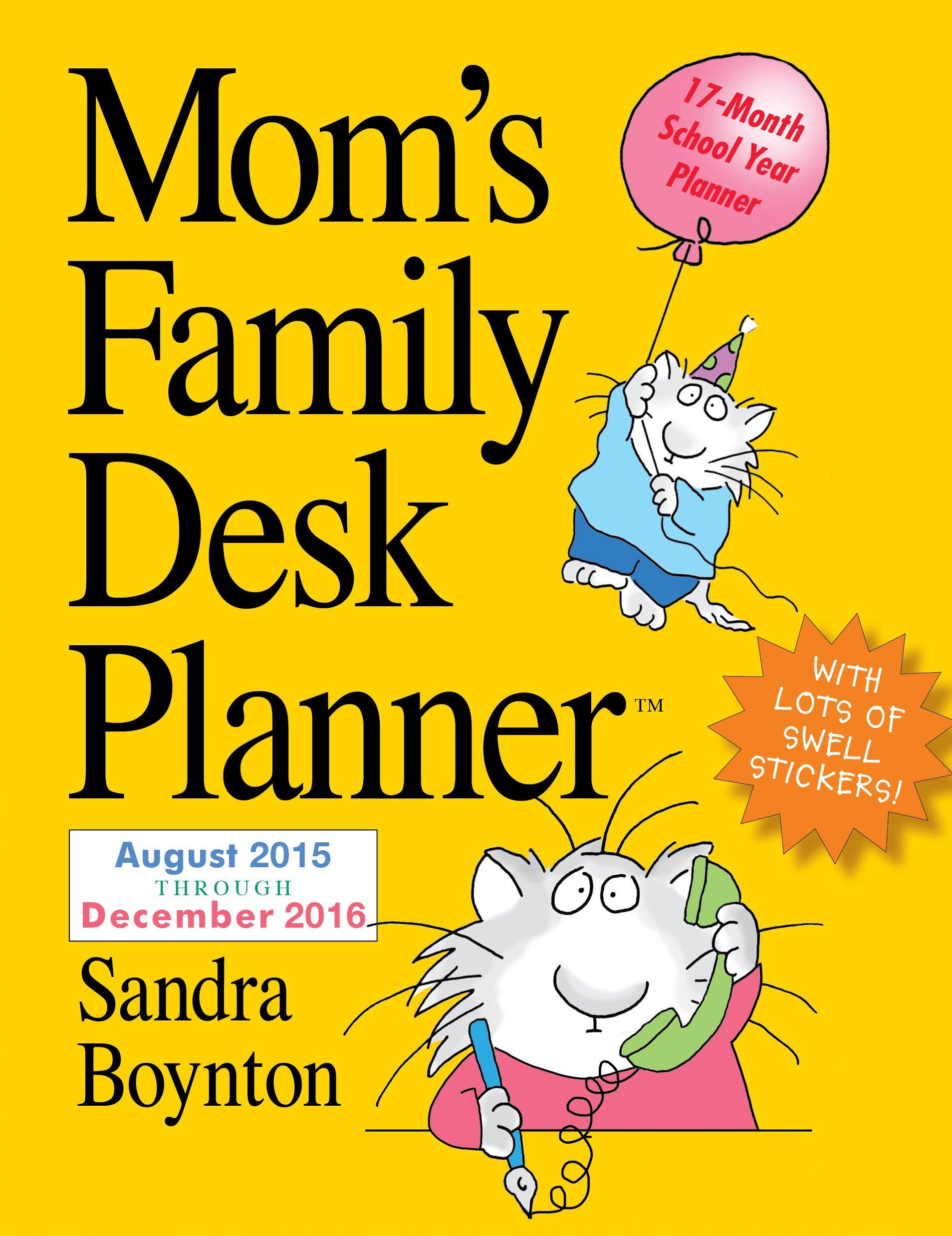 Mom's Family Desk Planner August 2015 Through December 2016