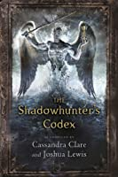 The Shadowhunter'S Codex (The Mortal