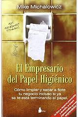 El empresario del papel higienico (Spanish Edition) Paperback