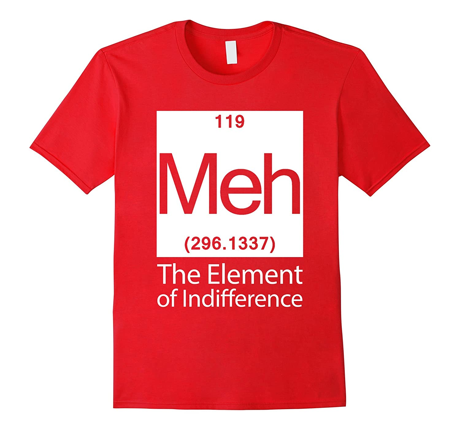 The Elemen 119 Meh Of Indifference, Element Meh T-Shirt-BN