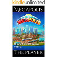 Megapolis: O guia honesto para a vitória
