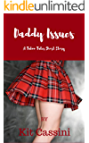 Daddy Issues (Taboo Tales Short Stories Book 1)
