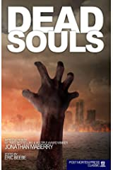 Dead Souls: 17 Terrifying ZOMBIE Tales Kindle Edition