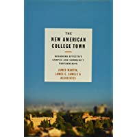 Image for The New American College Town: Designing Effective Campus and Community Partnerships