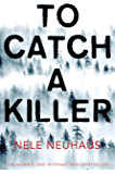 To Catch A Killer (Bodenstein & Kirchoff series Book 4) (English Edition)