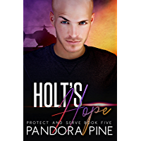 Holt's Hope (Protect and Serve Book 5)