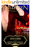 Encore (Serenade Serial Book 2)