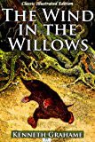 The Wind in the Willows (Classic Illustrated Edition)