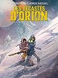 Les décastés d'Orion, Tome 2 :