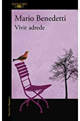 Vivir adrede (Spanish Edition) Kindle Edition