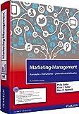 Marketing-Management: Konzepte - Instrumente - Unternehmensfallstudien (Pearson Studium - Economic BWL)