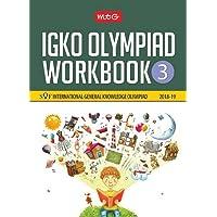 International General Knowledge Olympiad (IGKO) Workbook - Class 3