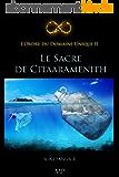 Le Sacre de Citaaramenith (L'Ordre du Domaine Unique t. 2)